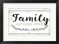 Family Gathers Here Framed Print