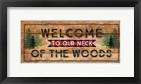Framed Welcome to Our Neck of the Woods