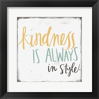 Framed Kindness is Always in Style