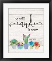Framed Be Still & Know