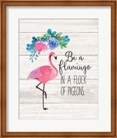 Framed Be a Flamingo
