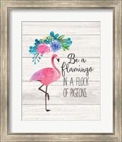 Framed Be a Flamingo