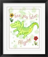 Framed See You Later Alligator