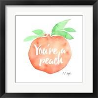 Framed You're a Peach