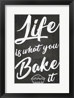 Framed Life Is What You Bake It