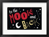Framed To the Moon & Back