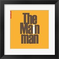 Framed Main Man