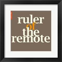 Framed Ruler of the Remote
