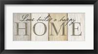Framed Love Builds Home Neutral Sign