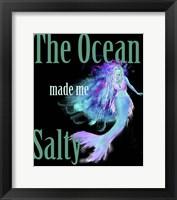 Framed Ocean Made Me Salty