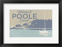 Framed Welcome To Poole Dorset 2