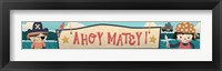 Framed Ahoy Matey Sign