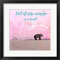 Framed Not all who wander