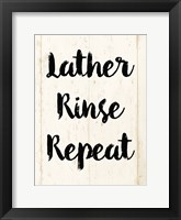 Framed Lather Rinse Repeat
