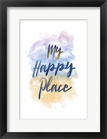 Framed My Happy Place