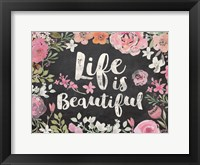 Framed Life Is Beautiful Floral Chalk