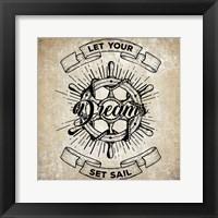 Framed Let Your Dreams Set Sail