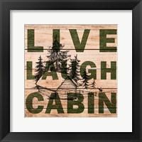 Framed Live Laugh Cabin