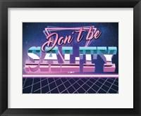 Framed Dont Be Salty 2