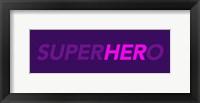 Framed SuperHERo
