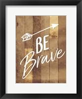 Framed Be Brave Arrow