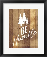 Framed Be Humble Trees