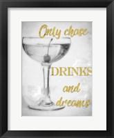 Framed Chase Drinks