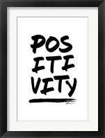 Framed Positivity
