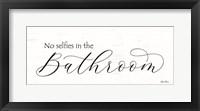 Framed No Selfies in the Bathroom