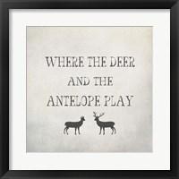 Framed Where the Deer and Antelope