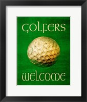 Framed Golfers Welcome