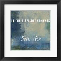 Framed Seek God