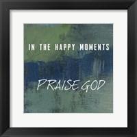 Framed Praise God