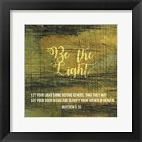 Framed Be the Light