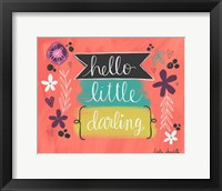 Framed Hello Little Darling