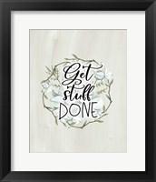 Framed Get Stuff Done