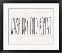 Framed Wash - Dry - Fold - Repeat