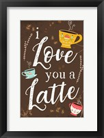 Framed I Love You a Latte