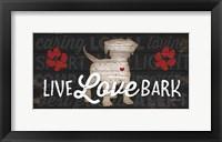 Framed Live Love Bark