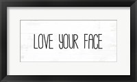 Framed Love Your Face