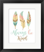 Framed Always Be Kind Boho