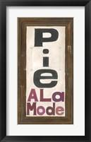 Framed Pie Ala Mode