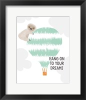 Framed Hang on to Your Dreams