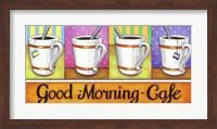 Framed Good Morning Cafe