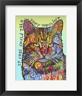Framed If Cats Could Talk