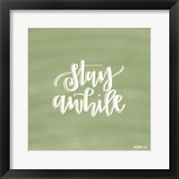 Framed Stay Awhile