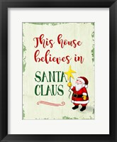 Framed This House Believes In Santa Claus