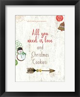 Framed All you Need is Love and Christmas Cookies