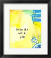 Framed Keep the Wild in You (words)