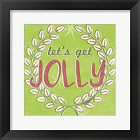 Let's Get Jolly I Framed Print